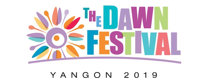 THE DAWN FESTIVAL 2019 - YANGON MYANMAR